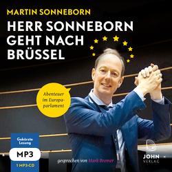 Herr Sonneborn geht nach Brüssel: Abenteuer im Europaparlament von Sonneborn,  Martin