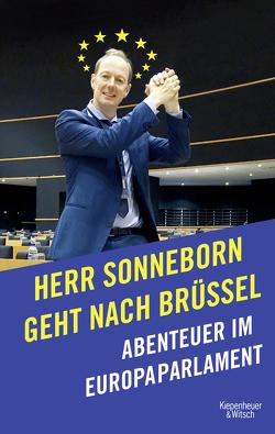 Herr Sonneborn geht nach Brüssel von Sonneborn,  Martin