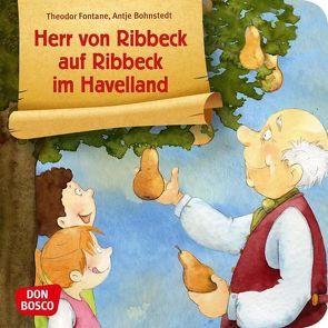 Herr von Ribbeck auf Ribbeck im Havelland. Mini-Bilderbuch. von Bohnstedt,  Antje, Fontane,  Theodor