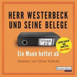 Herr Westerbeck und seine Belege von Kalkofe,  Oliver, Westerbeck,  Jens
