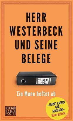 Herr Westerbeck und seine Belege von Westerbeck,  Jens