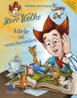 Herr Wolke – Adele ist verschwunden von Barth,  Rolf