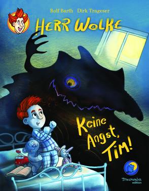 Herr Wolke – Keine Angst, Tim! von Barth,  Rolf