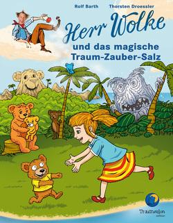 Herr Wolke und das magische Traum-Zauber-Salz von Barth,  Rolf, Droessler,  Thorsten