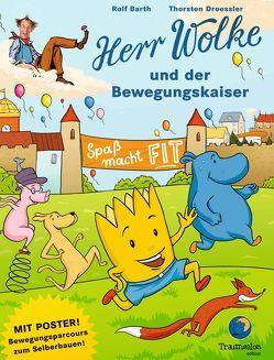 Herr Wolke und der Bewegungskaiser von Barth,  Rolf