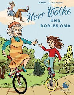 Herr Wolke und Dorles Oma von Barth,  Rolf, Droessler,  Thorsten