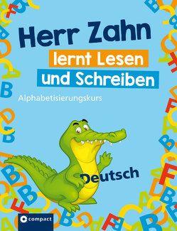 Herr Zahn lernt lesen und schreiben von Imke,  Anja, Regelein,  Silvia