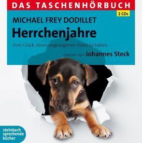 Herrchenjahre von Frey Dodillet,  Michael, Steck,  Johannes