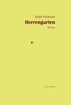 Herrengarten von Findeisen,  Ralph