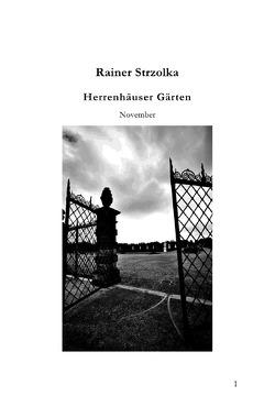 Herrenhäuser Gärten – Die Novembergärten von Strzolka,  Rainer
