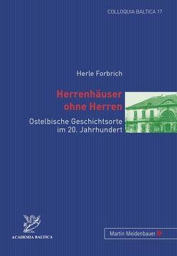 Herrenhäuser ohne Herren von Forbrich,  Herle