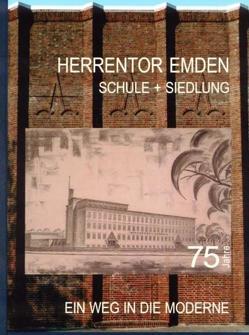 Herrentor Emden von Claudi,  Reinhard, Recke,  Michael, Wessel,  Uwe