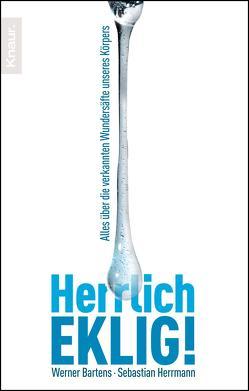Herrlich eklig! von Bartens,  Werner, Herrmann,  Sebastian