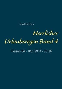 Herrlicher Urlaubsregen Band 4 von Duerr,  Hans Peter
