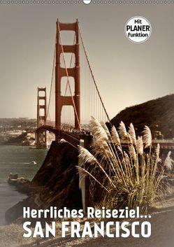Herrliches Reiseziel… SAN FRANCISCO (Wandkalender 2019 DIN A2 hoch) von Viola,  Melanie