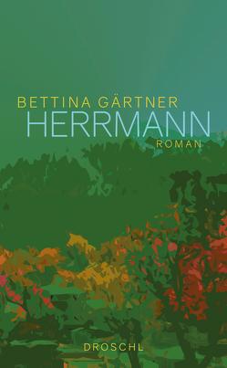Herrmann von Gärtner,  Bettina