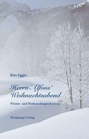 Herrn Alfons' Weihnachtsabend von Egger,  Rita, Loferer,  Brunhilde