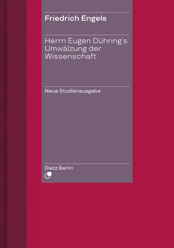 Herrn Eugen Dühring's Umwälzung der Wissenschaft von Engels,  Friedrich