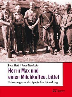 Herrn Max und einen Milchkaffee, bitte! von Liszt,  Peter, Sterniczky,  Aaron