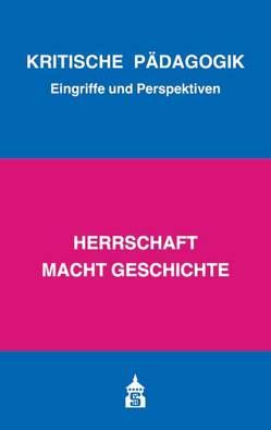 Herrschaft macht Geschichte von Bernhard,  Armin, Bierbaum,  Harald, Borst,  Eva