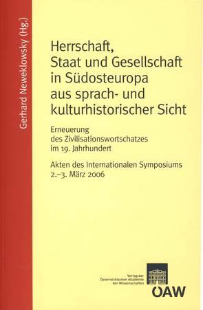 Herrschaft, Staat und Gesellschaft in Südosteuropa aus sprach- und kulturhistorischer Sicht von Neweklowksy,  Gerhard