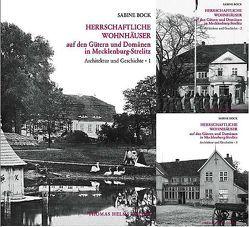 Herrschaftliche Wohnhäuser auf den Gütern und Domänen in Mecklenburg-Strelitz von Bock,  Sabine, Helms,  Thomas