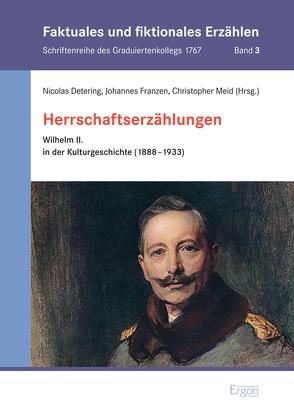 Herrschaftserzählungen von Detering,  Nicolas, Franzen,  Johannes, Meid,  Christopher