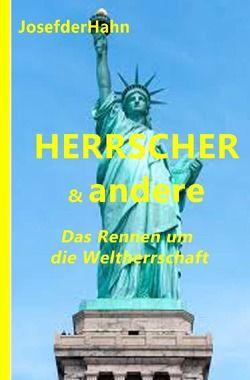 Herrscher & Andere von derHahn,  Josef