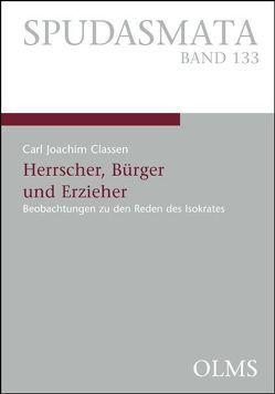 Herrscher, Bürger und Erzieher von Classen,  Carl J