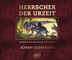 Herrscher der Urzeit von Doerries,  Maike, Egerkrans,  Johan