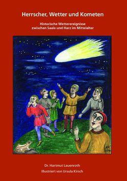 Herrscher, Wetter und Kometen von Kirsch,  Ursula, Lauenroth,  Hartmut
