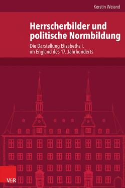Herrscherbilder und politische Normbildung von Weiand,  Kerstin