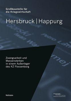Hersbruck/Happurg: Großbaustelle für die Kriegswirtschaft von KZ-Gedenkstätte Flossenbürg,  Stiftung Bayerische Gedenkstätten