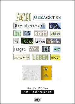 Herta Müller: Collagen 2020 – Poster-Kalender – Format 49,5 x 68,5 cm von DUMONT Kalenderverlag, Mueller,  Herta