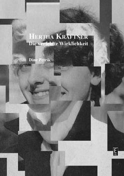 Hertha Kräftner. von Petrik,  Dine
