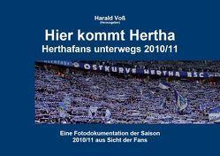Herthafans unterwegs / Hier kommt Hertha von Dötsch,  Michael, Voss,  Harald, Wurzbacher,  Marco