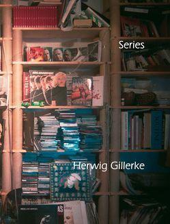 Herwig Gillerke: series von Carsten Ahrens,  Neues Museum Weserburg,  Carsten Ahrens, , Gillerke,  Herwig, Joachim Kreibohm,  Herausgeber der Kunstzeitschrift Artist,  Joachim Kreibohm, , Zach,  Wolfgang