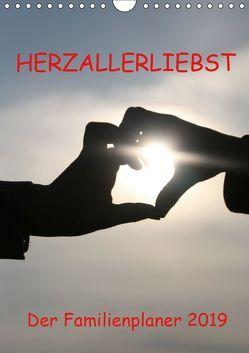 HERZ-ALLERLIEBST – der Familienplaner 2019 (Wandkalender 2019 DIN A4 hoch) von Nixe