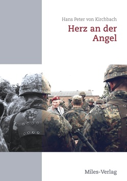 Herz an der Angel von Hans Peter,  von Kirchbach