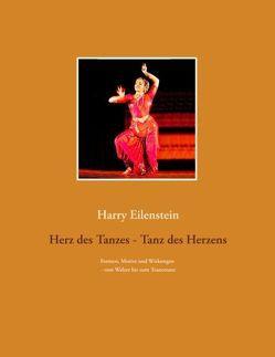 Herz des Tanzes – Tanz des Herzens von Eilenstein,  Harry