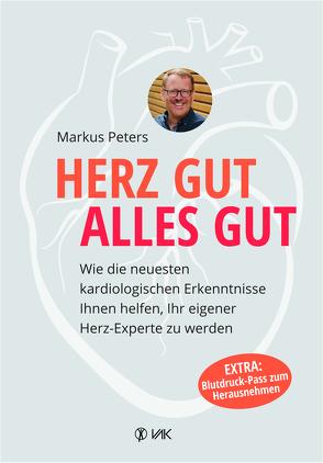 Herz gut, alles gut von Peters,  Markus