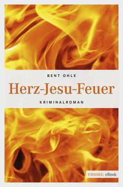 Herz-Jesu-Feuer von Ohle,  Bent