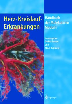 Herz-Kreislauf-Erkrankungen von Ganten,  Detlev, Ruckpaul,  Klaus