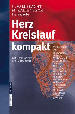 Herz Kreislauf kompakt von Kaltenbach,  M., Vallbracht,  C.