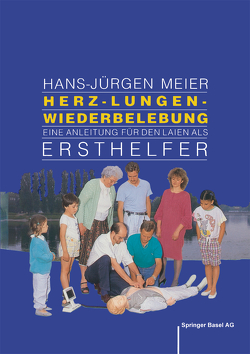 Herz-Lungen-Wiederbelebung von GRAF-BAUMANN, Meier