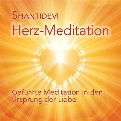 Herz-Meditation von Shantidevi