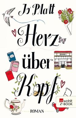 Herz über Kopf von Naumann,  Katharina, Platt,  Jo