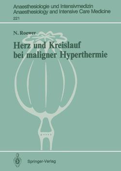 Herz und Kreislauf bei maligner Hyperthermie von Roewer,  N., Schulte am Esch,  J.
