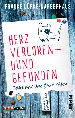 Herz verloren – Hund gefunden von Lüpke-Narberhaus,  Frauke