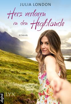 Herz verloren in den Highlands von London,  Julia, Mehrmann,  Anja